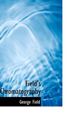 Field's Chromatography