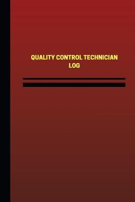 Quality Control Technician Log
