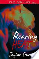Rearing Heat
