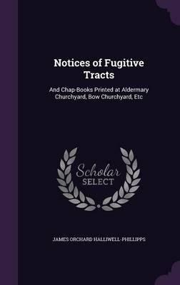 Notices of Fugitive ...