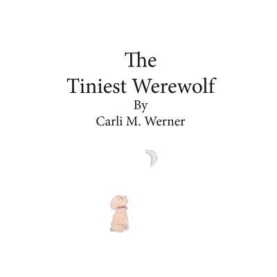 The Tiniest Werewolf