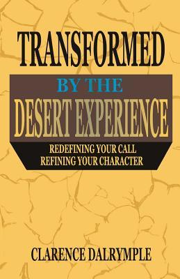 Transformed by the Desert Experience