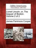 Lionel Lincoln, Or, ...