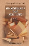 Shakespeare's Law and Latin