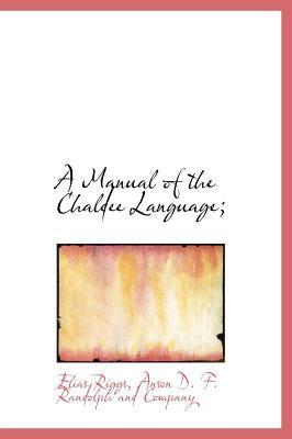 Manual of the Chaldee Language;