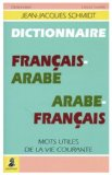 Dictionnaire francais-arabe, arabe-francais