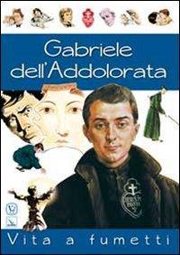 Gabriele dell'Addolorata. Vita a fumetti