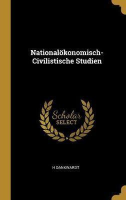 Nationalökonomisch-Civilistische Studien