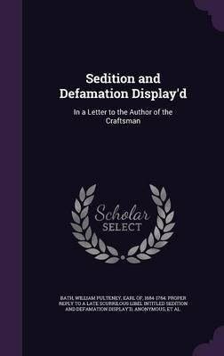 Sedition and Defamation Display'd