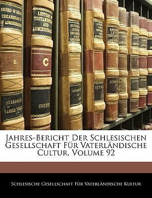 Jahres-Bericht Der Schlesischen Gesellschaft Fr Vaterlndisch