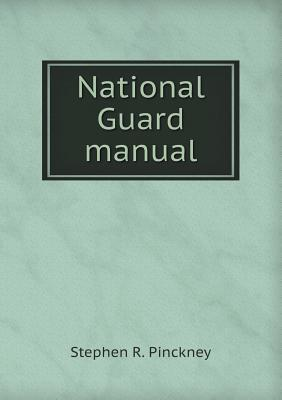 National Guard Manual