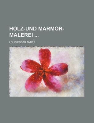 Holz-Und Marmor-Malerei; 22 Tafeln