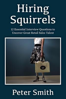 Hiring Squirrels