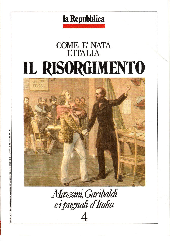 Come è nata l'Italia - Il Risorgimento vol. 4