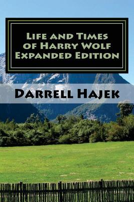 The Life and Times of Harry Wolf