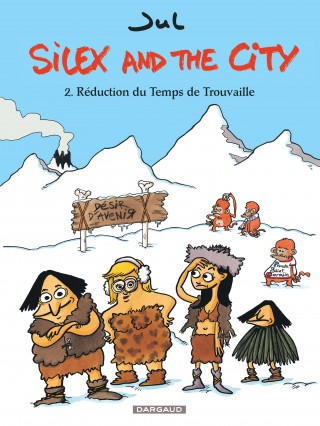 Silex and the City, Tome 2