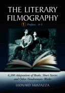 The Literary Filmography: Preface, A-L
