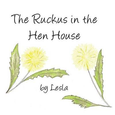 Ruckus in the Hen House