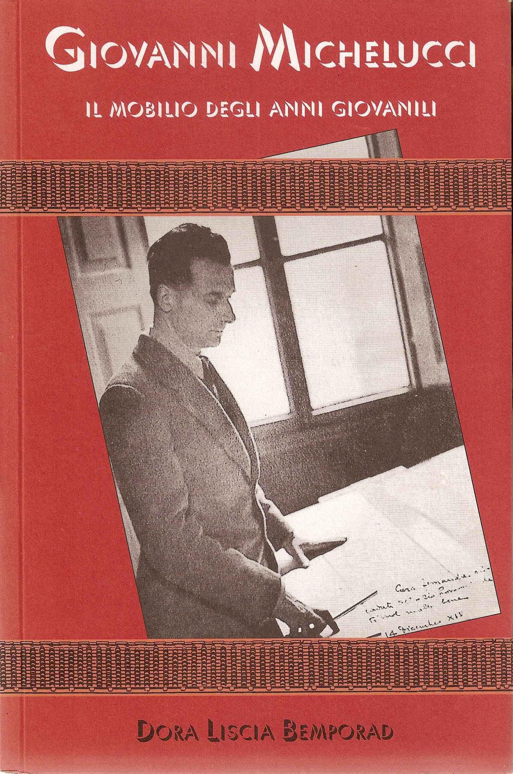 Giovanni Michelucci, il mobilio degli anni giovanili