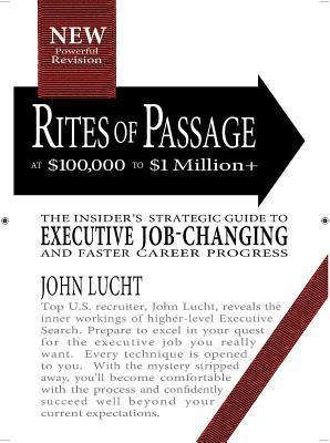 Rites of Passage at 100,000 to 1,000,000+