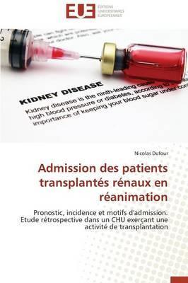 Admission des Patients Transplantes Renaux en Réanimation