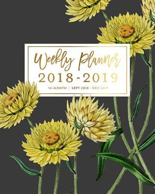 Weekly Planner 2018 - 2019, 16 Month