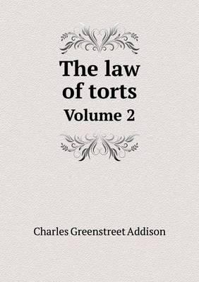 The Law of Torts Volume 2