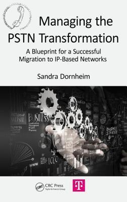 Managing the PSTN Transformation