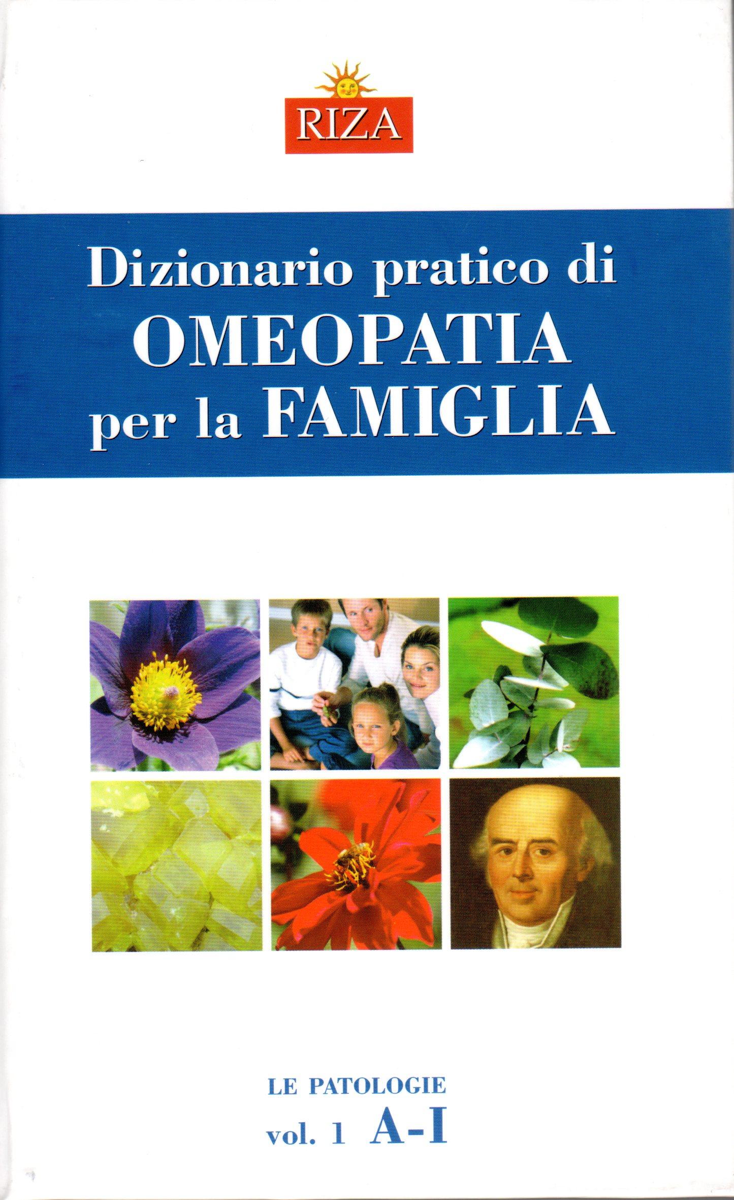 Dizionario pratico di omeopatia per la famiglia