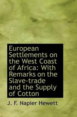European Settlements on the West Coast of Africa