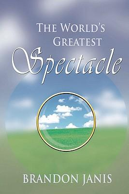 The World's Greatest Spectacle