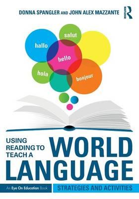 Using Reading to Teach a World Language
