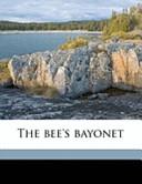 The Bee's Bayonet