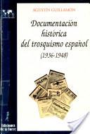 Documentación histórica del trosquismo español, 1936-1948