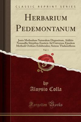Herbarium Pedemontanum, Vol. 1