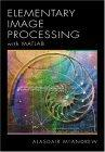 Introduction to Digital Image Processing with MATLAB