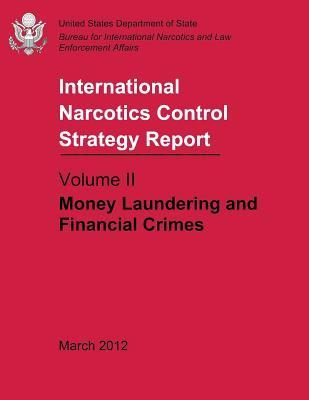International Narcotics Control Strategy Report