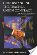 Understanding the Teacher Union Contract