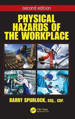 Physical Hazards of the Workplace, Second Edition