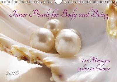 Inner Pearls for Body and Being (Wall Calendar 2018 DIN A4 Landscape)