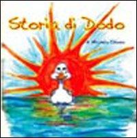 Storia di Dodo. Dodo the Duck. Ediz. italiana e inglese