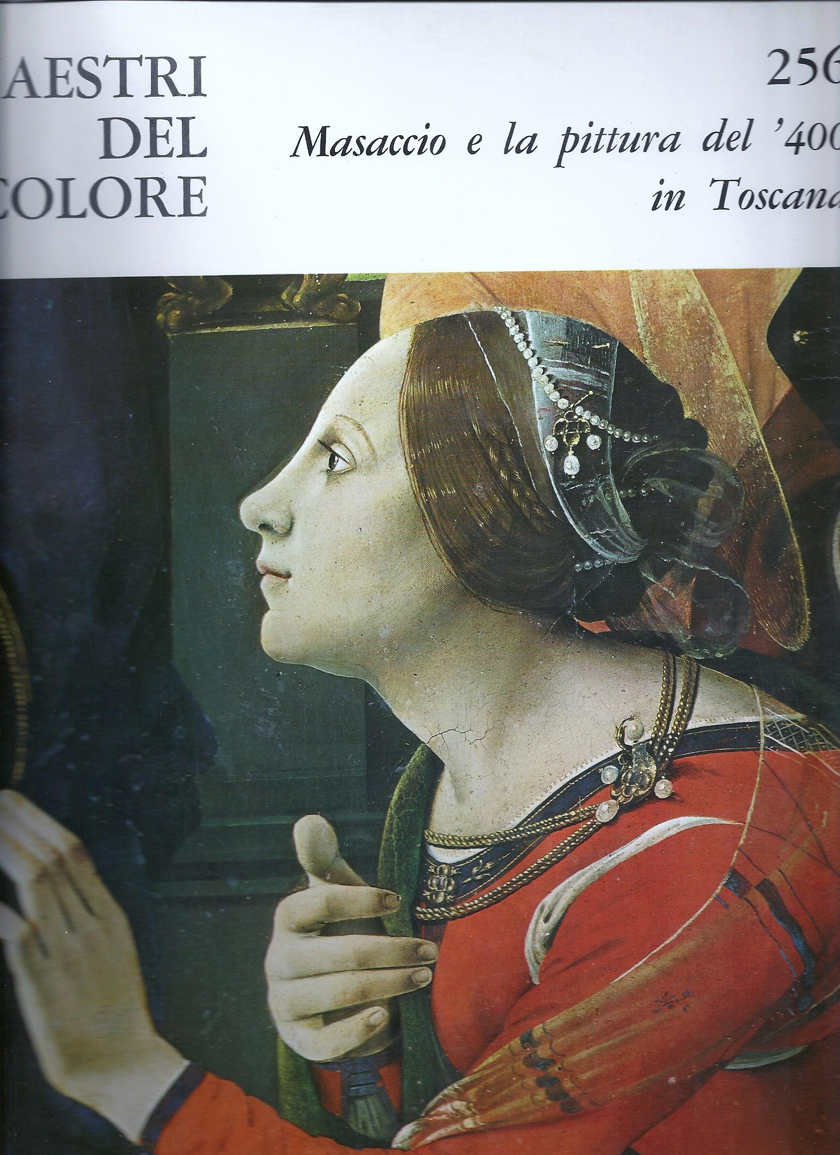 Masaccio e la pittura del '400 in Toscana