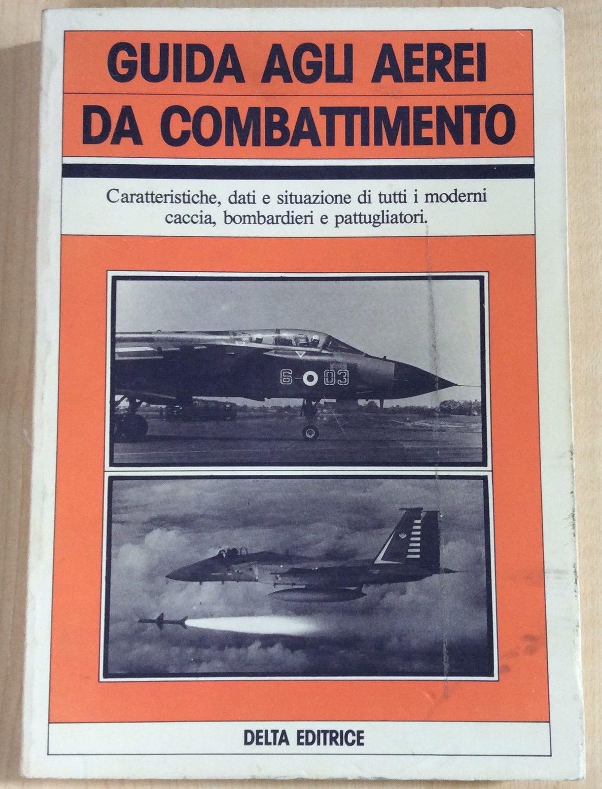 Guida agli aerei da combattimento