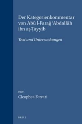 Der Kategorienkommentar Von Abu L-farag Abdallah Ibn A?-?ayyib