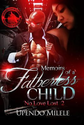 Memoirs of a Fatherless Child