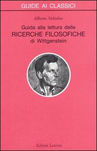 Guida alla lettura delle «Ricerche filosofiche» di Wittgenstein