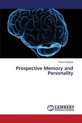 Prospective Memory and Personality