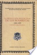 La producción intelectual de los rosaristas, 1800-1899