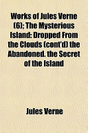 Works of Jules Verne (6); The Mysterious Island