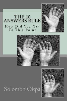 The 10 Answers Rule